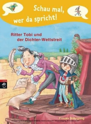 Schau mal, wer da spricht - Ritter Tobi und der Dichter-Wettstreit