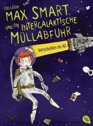 Max Smart und die intergalaktische Müllabfuhr Verschollen im All -