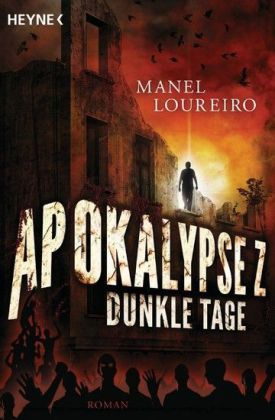 Apokalypse Z - Dunkle Tage