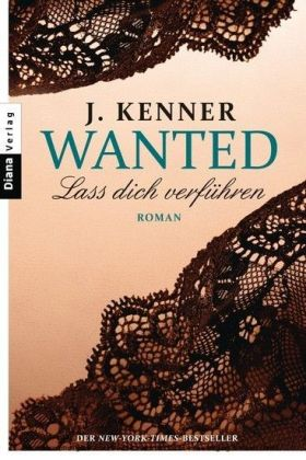 Wanted (1): Lass dich verführen