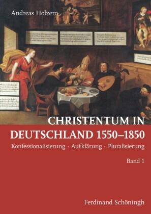 Christentum in Deutschland 1550-1850, 2 Bde.