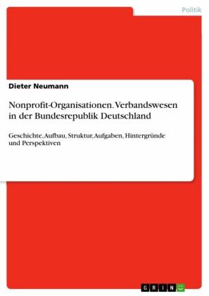 Nonprofit-Organisationen. Verbandswesen in der Bundesrepublik Deutschland