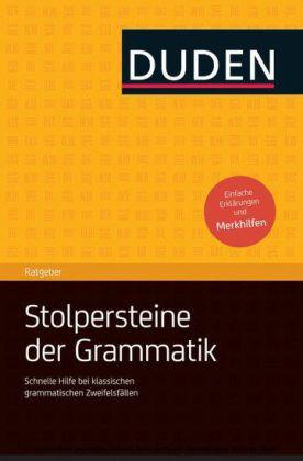 Duden Ratgeber - Stolpersteine der Grammatik