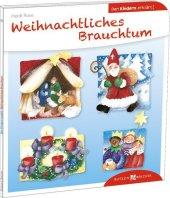 Weihnachtliches Brauchtum den Kindern erklärt