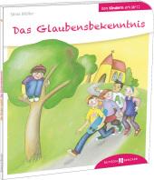 Das Glaubensbekenntnis - Den Kindern erklärt Cover