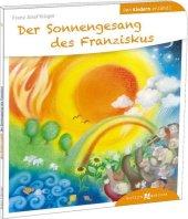 Der Sonnengesang des Franziskus den Kindern erzählt Cover