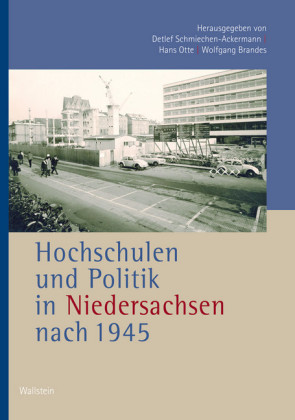 Hochschulen und Politik in Niedersachsen nach 1945