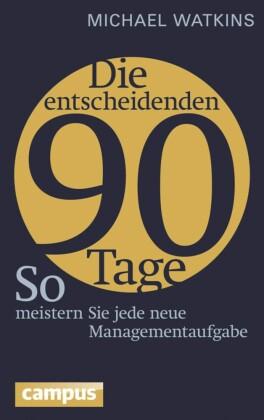 Die entscheidenden 90 Tage