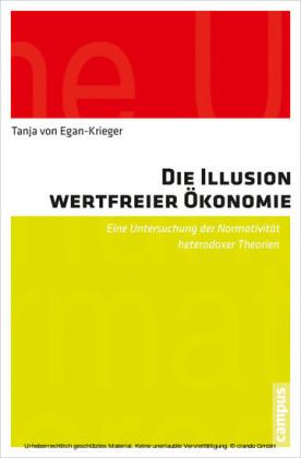Die Illusion wertfreier Ökonomie