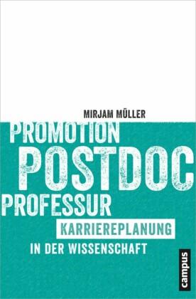Promotion - Postdoc - Professur