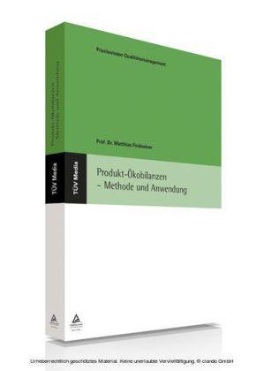 Produkt-Ökobilanzen - Methode und Anwendung (E-Book, PDF)