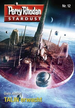 Stardust 12: TALIN erwacht