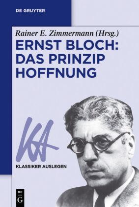 Ernst Bloch - Das Prinzip Hoffnung