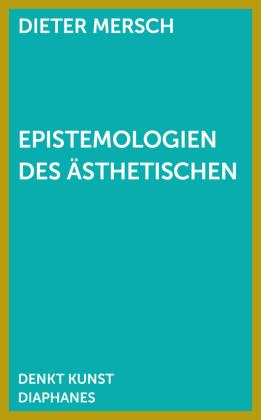Epistemologien des Ästhetischen