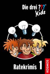 Die drei ??? Kids, Ratekrimis 1 (drei Fragezeichen Kids)