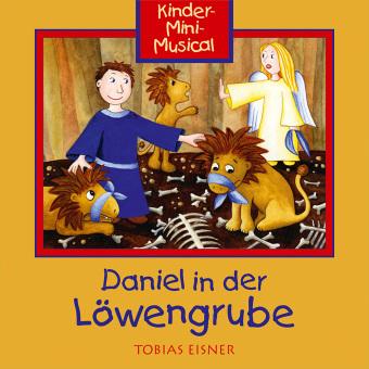 Daniel in der Löwengrube, 1 Audio-CD (mit Playback)