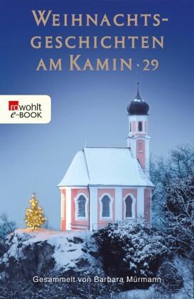 Weihnachtsgeschichten am Kamin 29. Bd.29