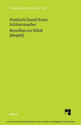 Brouillon zur Ethik (1805/06)