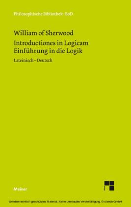 Einführung in die Logik. Introductiones in Logicam.