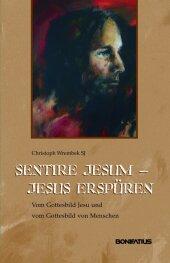 Sentire Jesum - Jesus erspüren