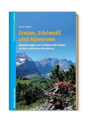 Enzian, Edelweiß und Alpenrose