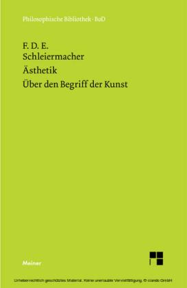 Ästhetik (1819/25). Über den Begriff der Kunst (1831/32)