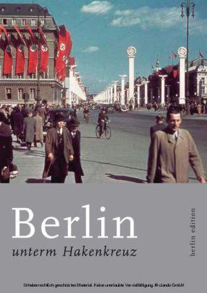 Berlin unterm Hakenkreuz