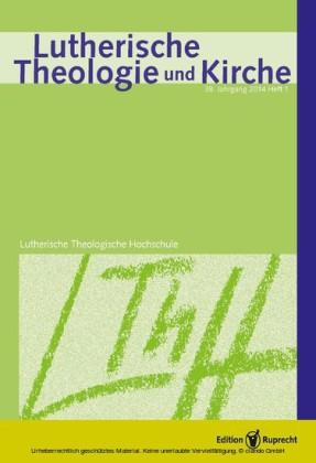 Lutherische Theologie und Kirche 1/2014 - Einzelkapitel