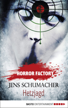 Horror Factory - Hetzjagd