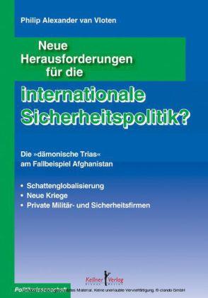 Neue Herausforderungen für die internationale Sicherheitspolitik?