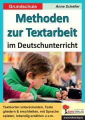 Methoden zur Textarbeit im Deutschunterricht