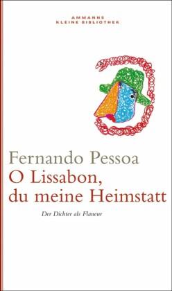 Oh Lissabon, du meine Heimstatt
