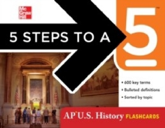 5 Steps to a 5 AP U.S. History Flashcards