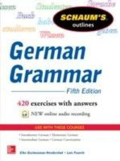 Schaum's Outline of German Grammar, 5th Edition