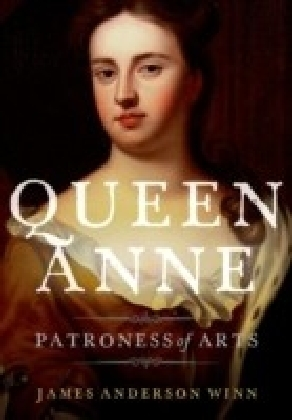 Queen Anne: Patroness of Arts