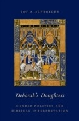 Deborah's Daughters: Gender Politics and Biblical Interpretation