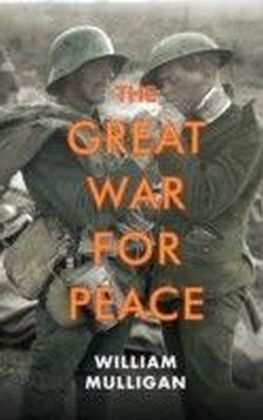 Great War for Peace