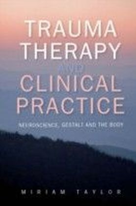 Trauma Therapy And Clinical Practice