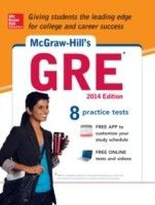 McGraw-Hill's GRE, 2014 Edition