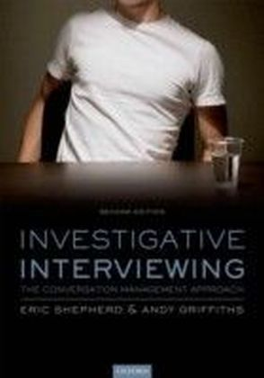 Investigative Interviewing: The Conversation Management Approach
