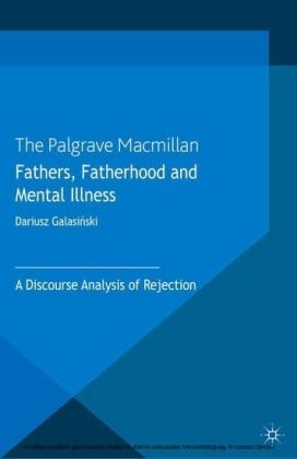Fathers, Fatherhood and Mental Illness