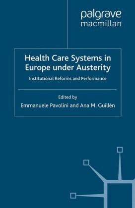 Health Care Systems in Europe under Austerity