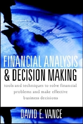 Financial Analysis and Decision Making