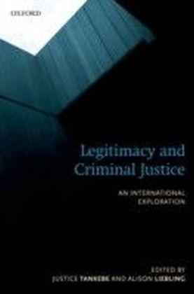 Legitimacy and Criminal Justice: An International Exploration