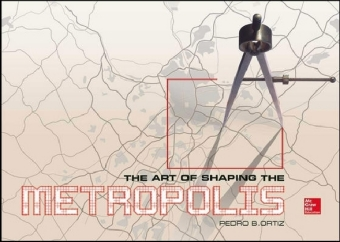 Art of Shaping the Metropolis