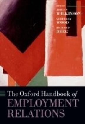 Oxford Handbook of Employment Relations: Comparative Employment Systems
