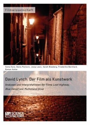 David Lynch. Der Film als Kunstwerk