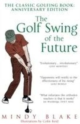 Golf Swing of the Future