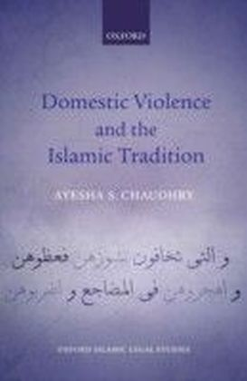 Domestic Violence and the Islamic Tradition