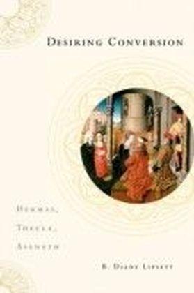 Desiring Conversion: Hermas, Thecla, Aseneth
